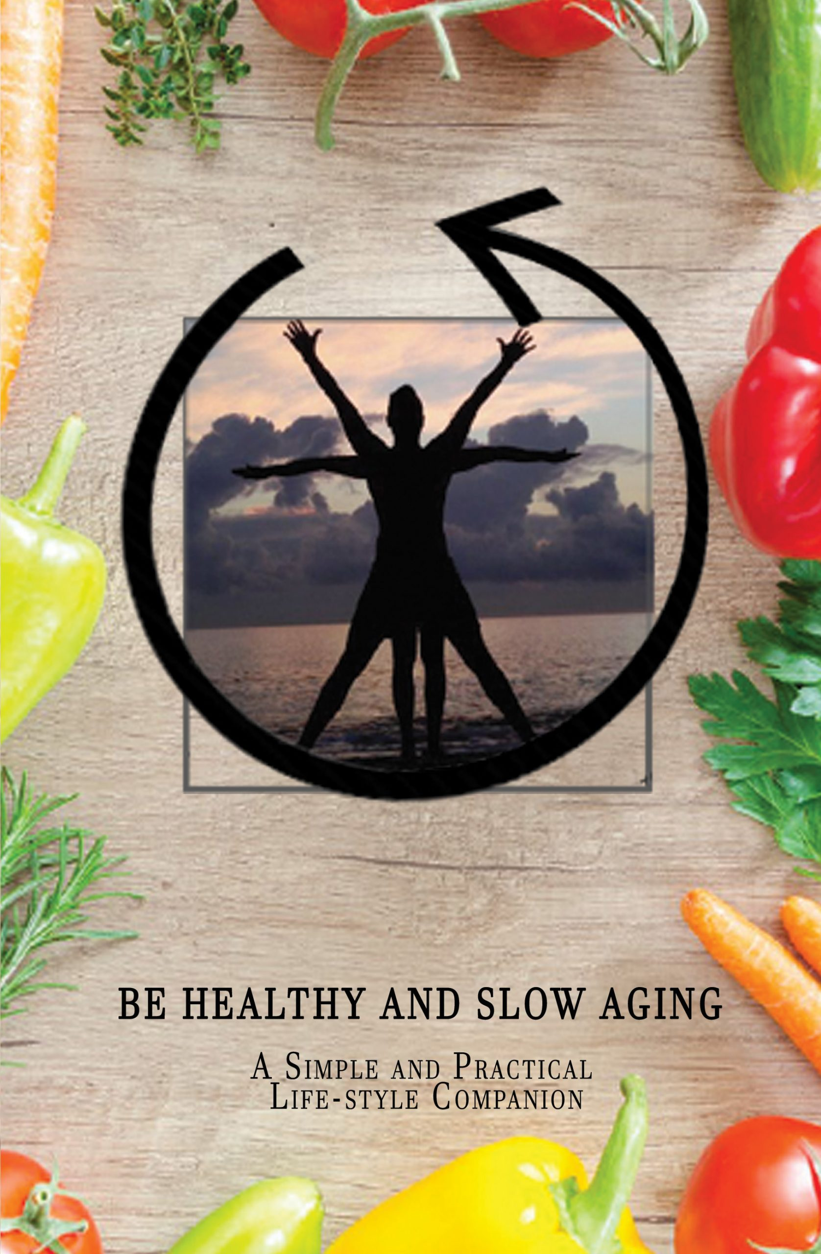 Be Healthy and Slow Aging Book Cover